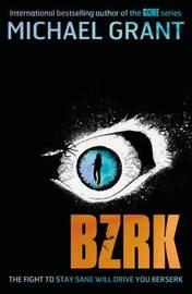 BZRK by Michael Grant