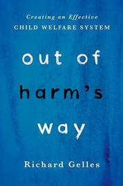 Out of Harm's Way by Richard Gelles image