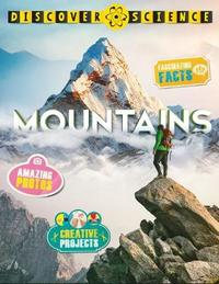 Discover Science: Mountains by Margaret Hynes