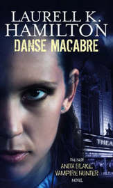 Danse Macabre (Anita Blake #13) (face cover) by Laurell K. Hamilton image