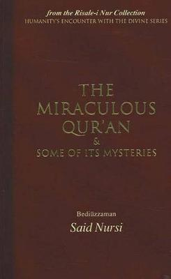 Miraculous Qur'an and Some of Its Mysteries by Bediuzzaman Said Nursi image