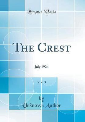The Crest, Vol. 3 by Unknown Author image