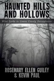 Haunted Hills and Hollows by Rosemary Ellen Guiley