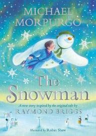The Snowman by Michael Morpurgo