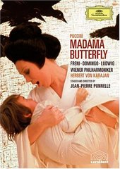 Puccini - Madama Butterfly / Freni, Domingo, Ludwig, Kerns, Senechal, von Karajan on DVD