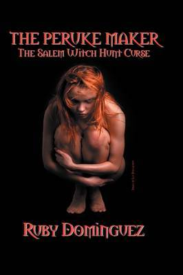 The Peruke Maker: The Salem Witch Hunt Curse by Ruby Dominguez image