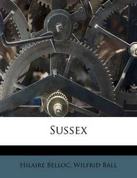 Sussex by Hilaire Belloc