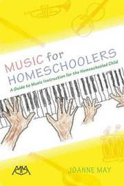 Music for Homeschoolers by Joanne May image