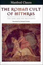The Roman Cult of Mithras by Manfred Clauss image