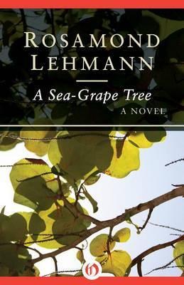 A Sea-Grape Tree by Rosamond Lehmann image