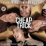 Transmission Impossible - Cheap Trick by Cheap Trick