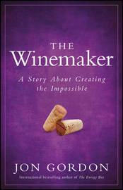 The Winemaker by Jon Gordon