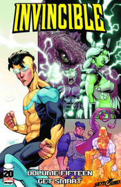 Invincible Volume 15: Get Smart by Robert Kirkman