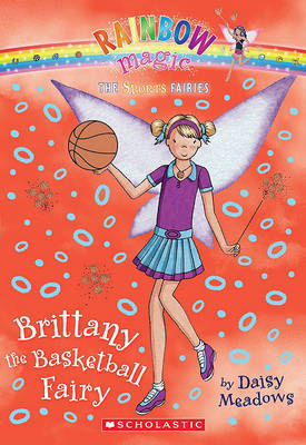 Brittany the Basketball Fairy by Daisy Meadows