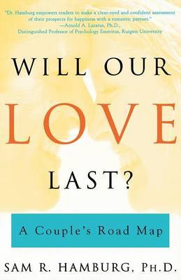 Will Our Love Last? by Sam R. Hamburg image