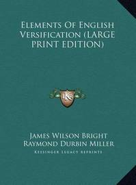 Elements of English Versification by James Wilson Bright