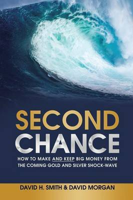 Second Chance by David H Smith