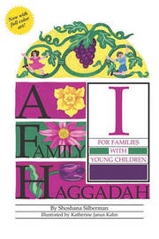 A Family Haggadah by Shoshana Silberman