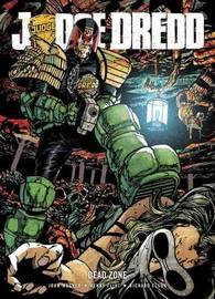 Judge Dredd: Dead Zone by John Wagner