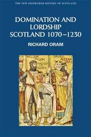 Domination and Lordship by Richard Oram image