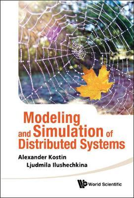 Modeling and Simulation of Distributed Systems by Alexander Kostin image