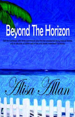 Beyond The Horizon by Alisa Allan image