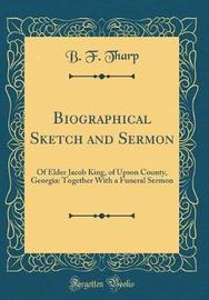 Biographical Sketch and Sermon by B F Tharp image