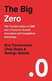 The Big Zero by Kris Timmermans