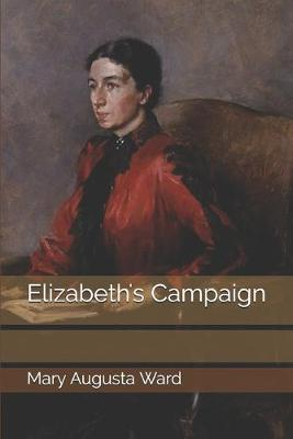 Elizabeth's Campaign by Mary Augusta Ward image