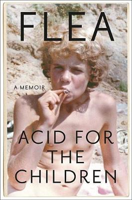 Acid for the Children by Flea