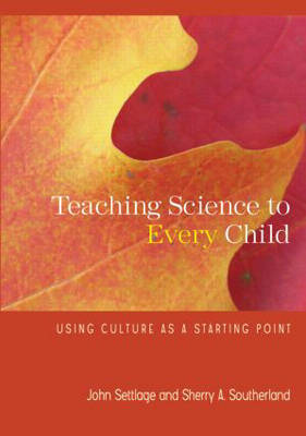 Teaching Science to Every Child by John Settlage image