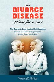 The Divorce Disease by Terrance K Phillips image