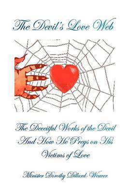 The Devil's Love Web by Minister Dorothy Dillard-Weaver image