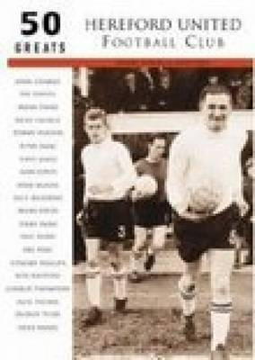 Hereford United Football Club by Denise Powell