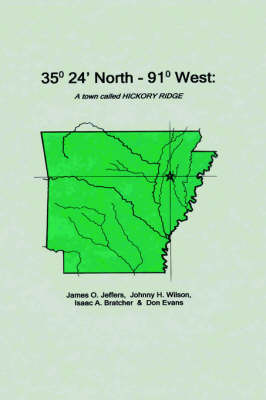 35 Degrees 24 Minutes North - 91 Degrees West by James Jeffers