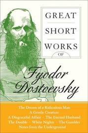Great Short Works Of Fyodor Dostoevsky by F.M. Dostoevsky