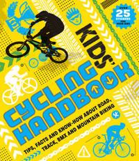 Kids' Cycling Handbook by Moira Butterfield