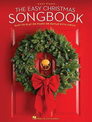The Easy Christmas Songbook by Hal Leonard Publishing Corporation image