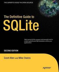 The Definitive Guide to SQLite by Grant Allen