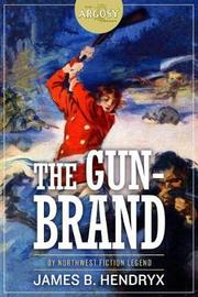 The Gun-Brand by James B Hendryx image