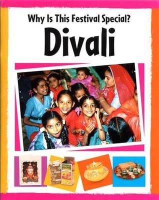 Why Is This Festival Special?: Divali by Jillian Powell