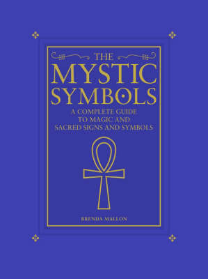 The Mystic Symbols. by Brenda Mallon