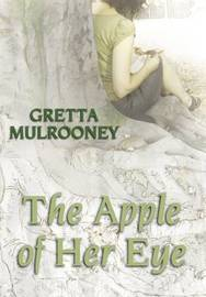 The Apple of Her Eye by Gretta Mulroony image