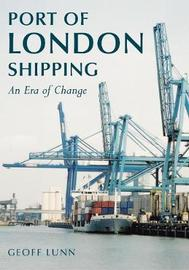 Port of London Shipping by Geoff Lunn image