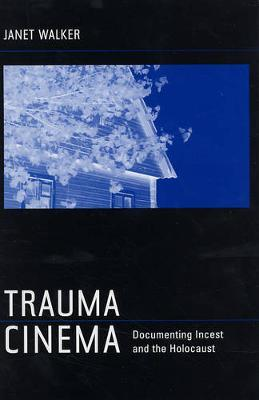 Trauma Cinema by Janet Walker image