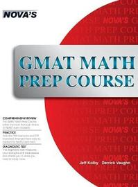 GMAT Math Prep Course by Jeff Kolby