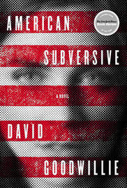 American Subversive by David Goodwillie image