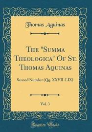 The Summa Theologica of St. Thomas Aquinas, Vol. 3 by Thomas Aquinas image