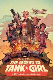 The Legend of Tank Girl by Alan Martin