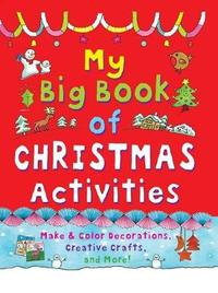 My Big Book of Christmas Activities by Clare Beaton